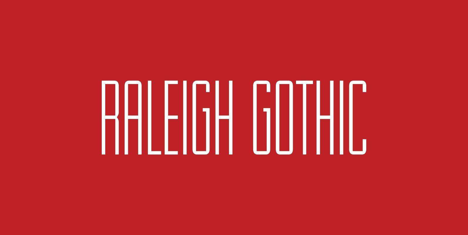 Raleigh Gothic