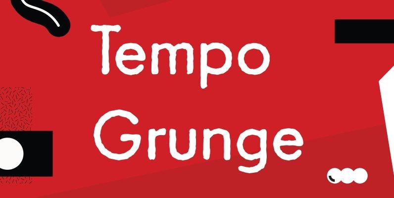 Tempo Grunge