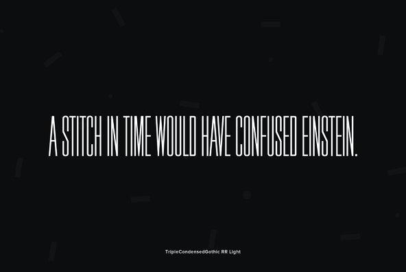 Triple Condensed Gothic