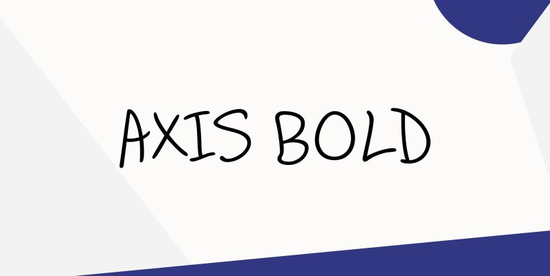 Axis Bold