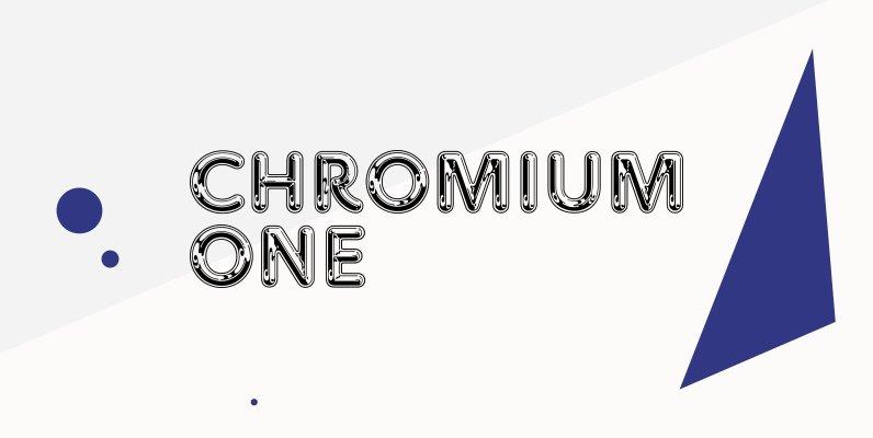 Chromium One