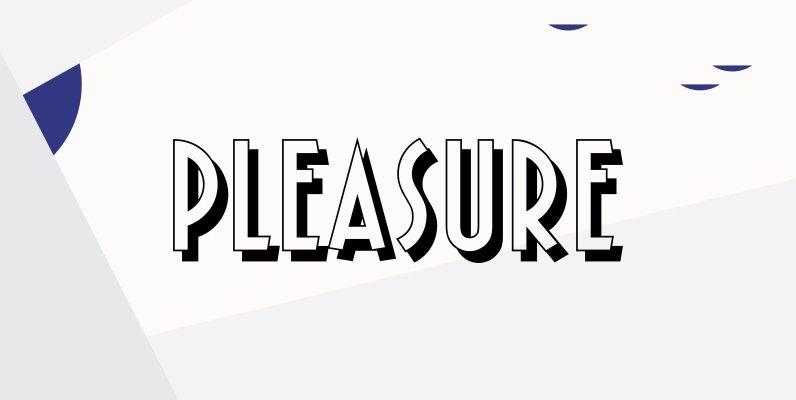 Pleasure Bold Shaded