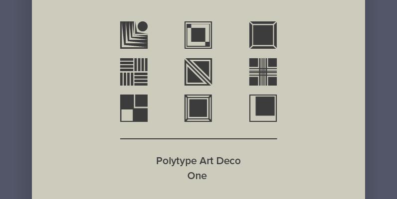 Polytype Art Deco One