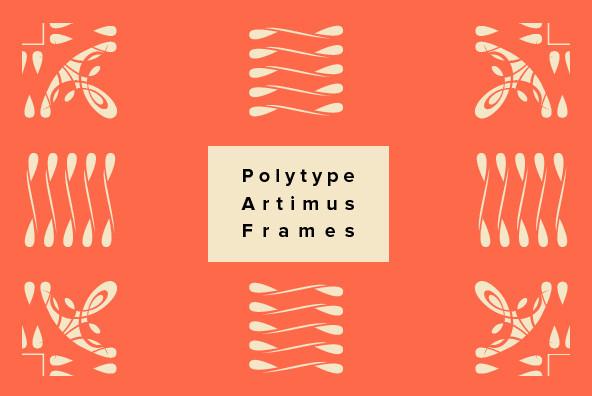 Polytype Artimus I Frames
