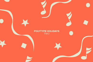 Polytype Holidays Two