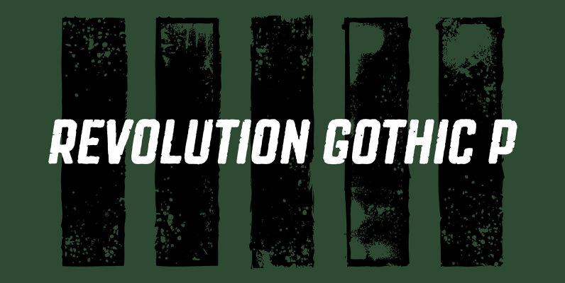 Revolution Gothic P