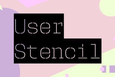 User Stencil
