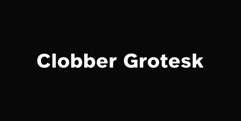 Clobber Grotesk