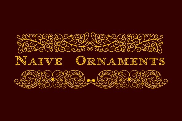Naive Ornaments