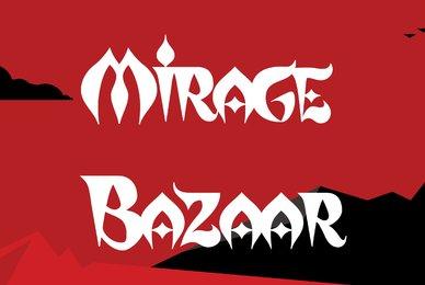Mirage Bazaar