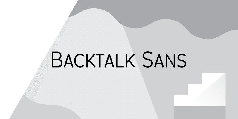 Backtalk Sans