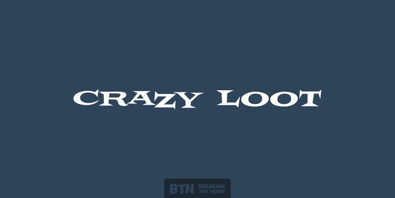 Crazy Loot