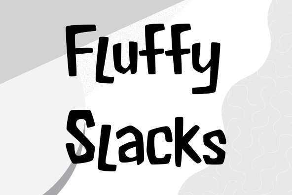 Fluffy Slacks