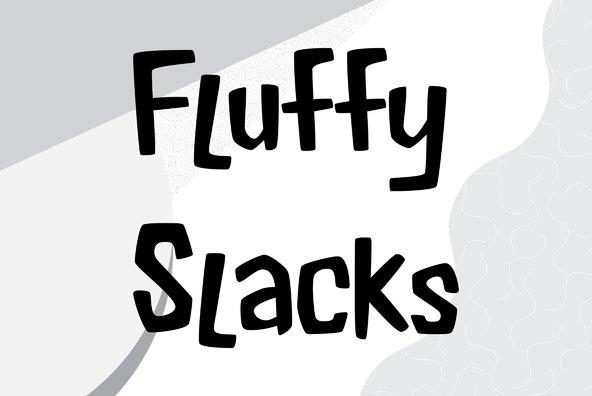 Fluffy Slacks