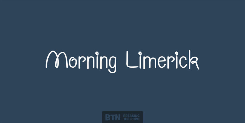 Morning Limerick