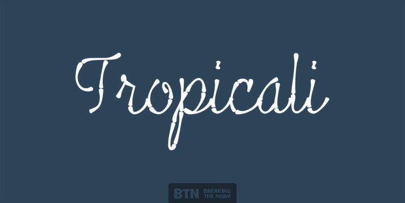 Tropicali Script
