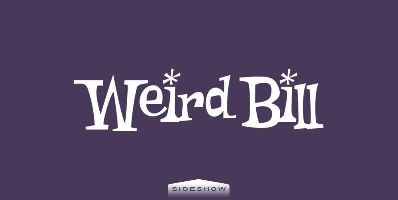 Weird Bill