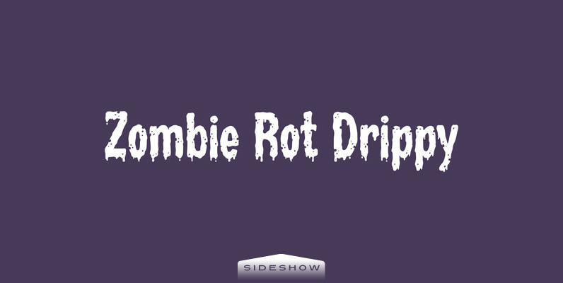 Zombie Rot Drippy