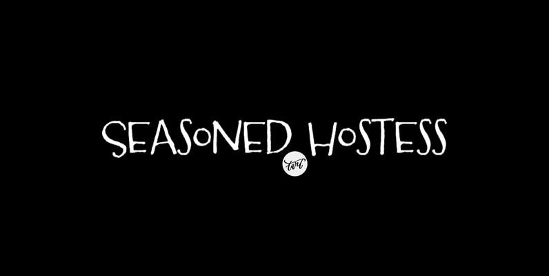 Seasoned Hostess