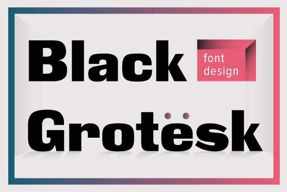 Black Grotesk