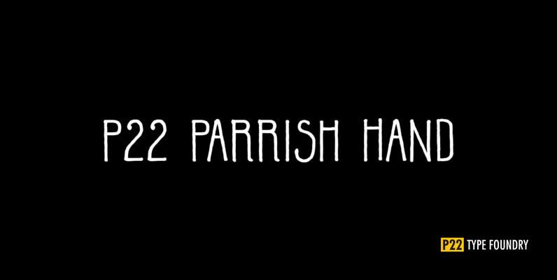 P22 Parrish Hand