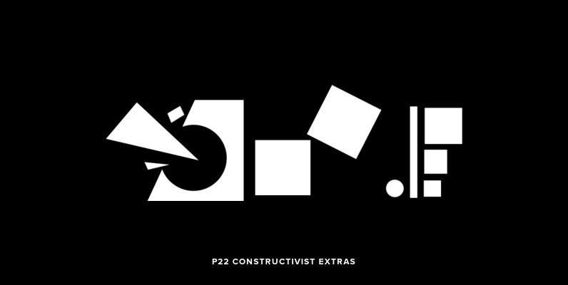 P22 Constructivist Extras