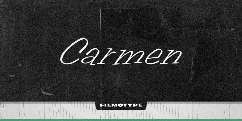 Filmotype Carmen