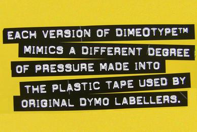 Dimeotype