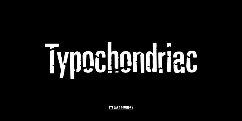 Typochondriac