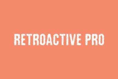 Retroactive Pro