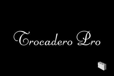 Trocadero Pro