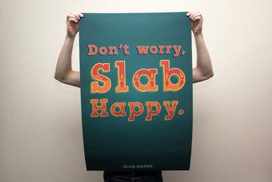 Slab Happy