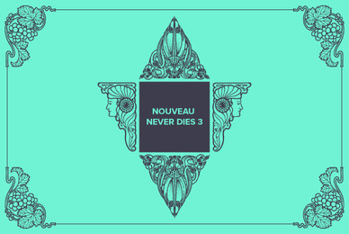 Nouveau Never Dies 3