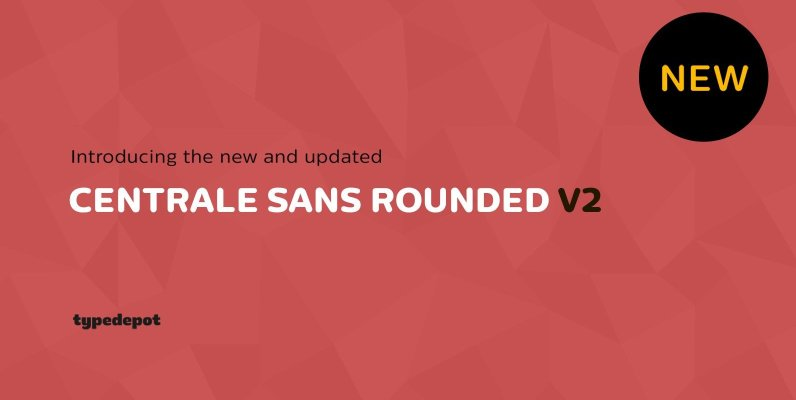Centrale Sans Rounded