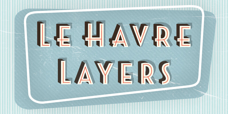 Le Havre Layers