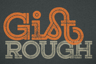 Gist Rough