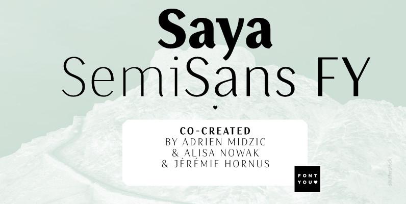 Saya SemiSans FY