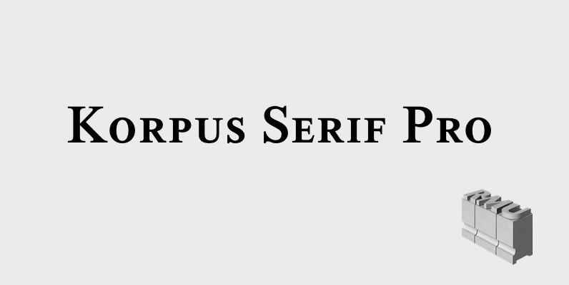 Korpus Serif Pro
