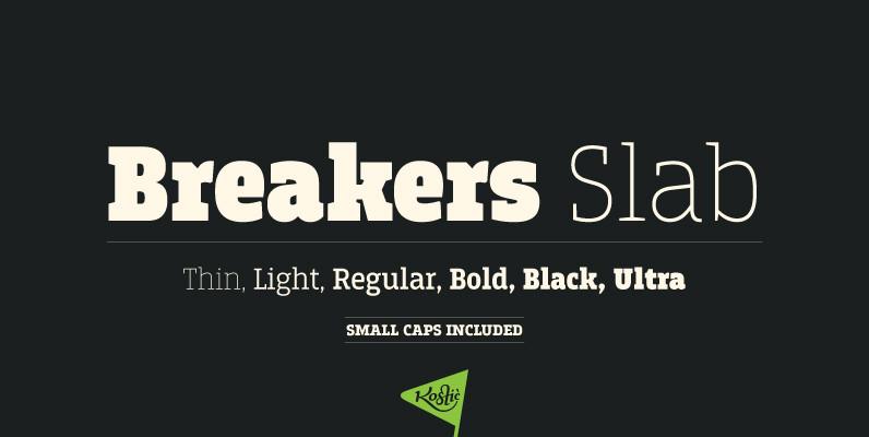 Breakers Slab