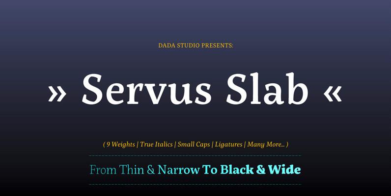 Servus Slab