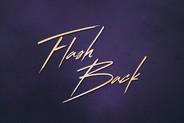 Flash Back
