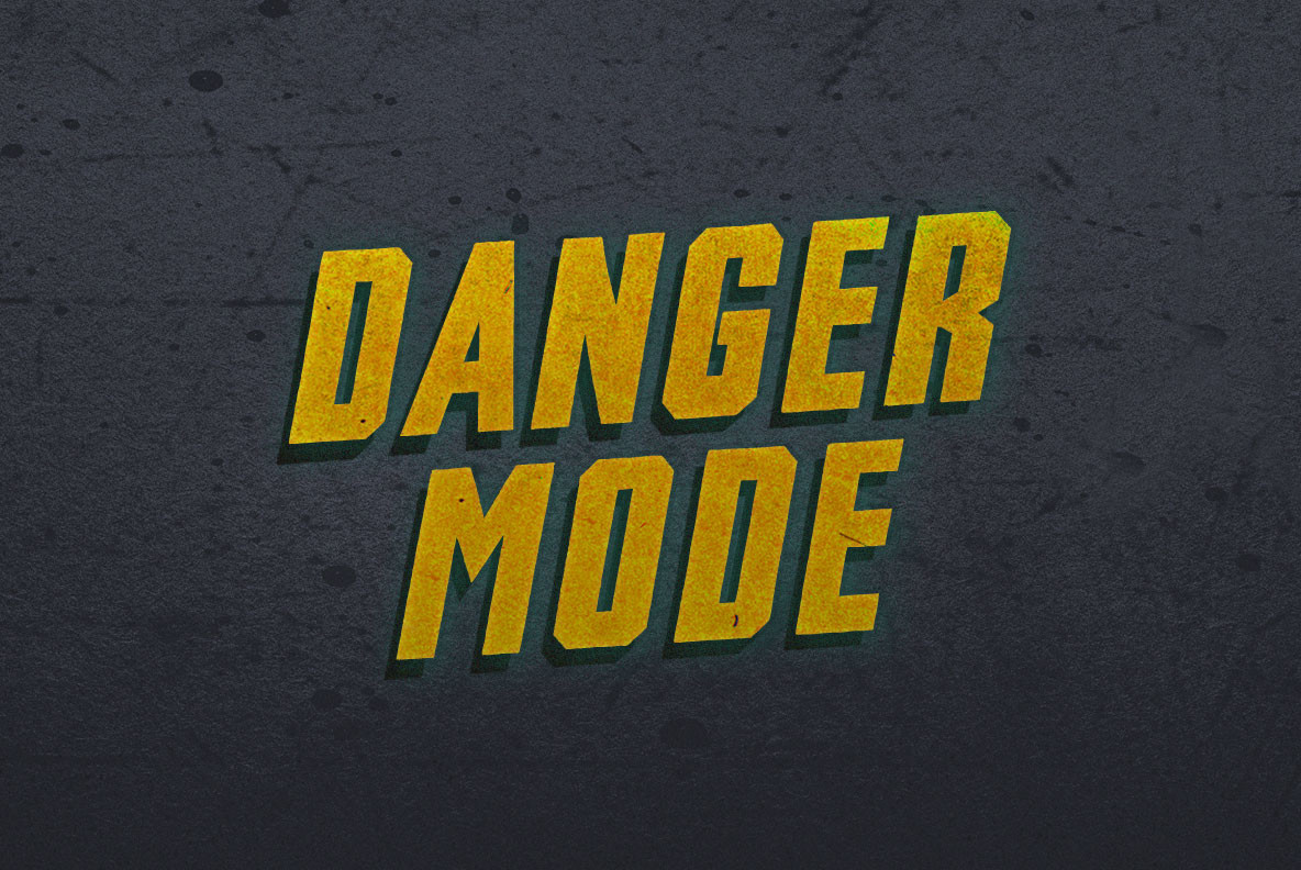 Danger Mode
