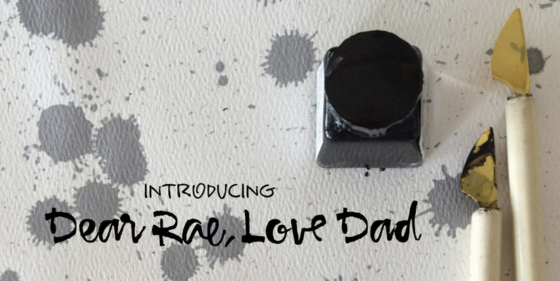 Dear Rae Love Dad
