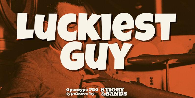 Luckiest Guy Pro