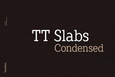 TT Slabs Condensed