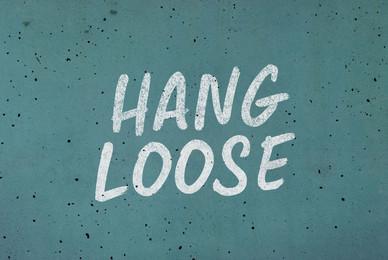 Hang Loose