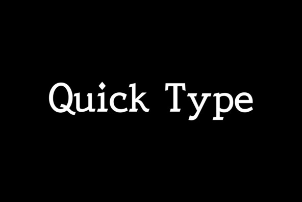 Quick Type