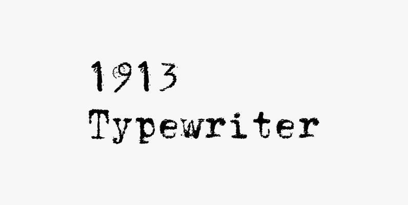 1913 Typewriter