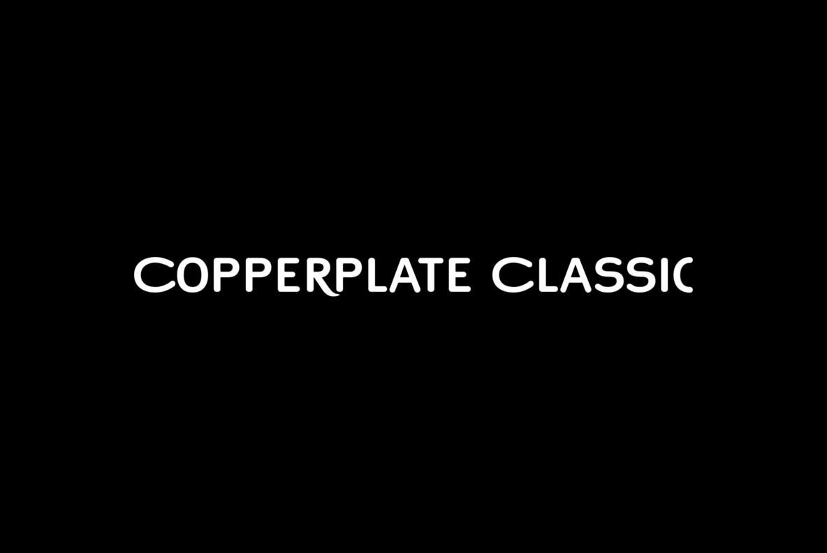 Copperplate Classic