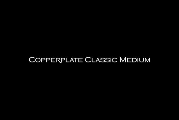 Copperplate Classic Medium
